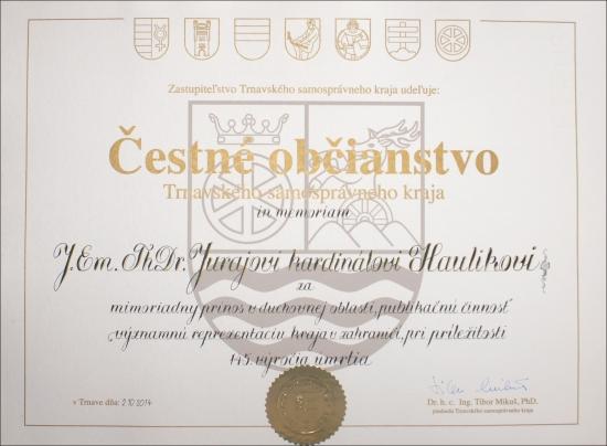 Oceňovanie osobností TTSK – Čestné občianstvo TTSK udelené kardinálovi Jurajovi Haulikovi in memoriam